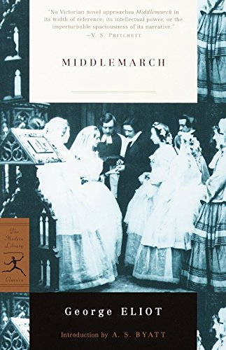Middlemarch (Modern Library Classics): George Eliot; Introduction-A.S.