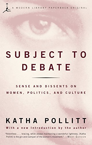 9780679783435: Subject to Debate: Sense and Dissents on Women, Politics, and Culture (Modern Library Paperbacks)