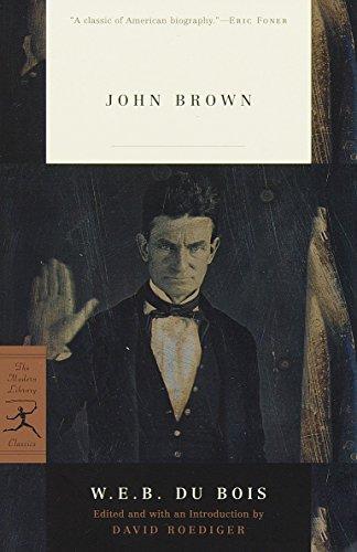 John Brown (Modern Library Classics): W.E.B. Du Bois