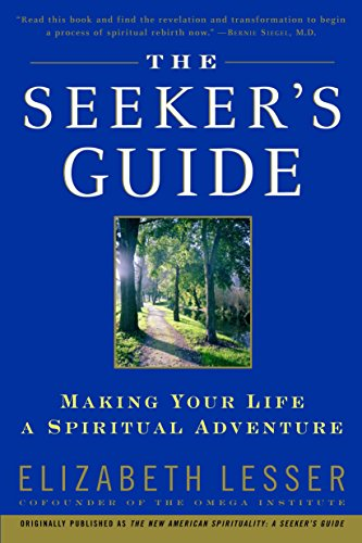 9780679783596: The Seeker's Guide: Making Your Life a Spiritual Adventure