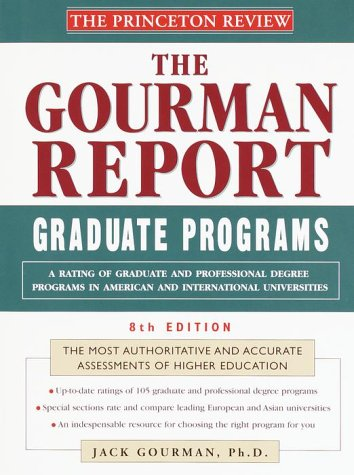 9780679783749: Princeton Review: Gourman Report of Graduate Programs, 8th Edition: A Rating of Graduate and Professional Programs in American and International Uni ... in American and International Universities)