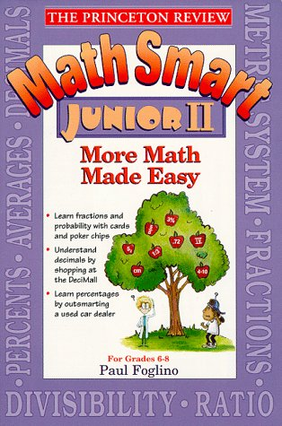 9780679783770: Princeton Review: Math Smart Junior II: More Math Made Easy (Princeton Review Series)