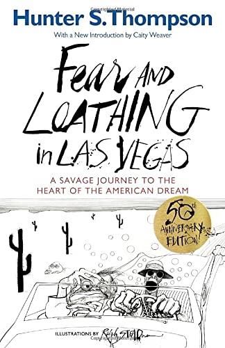 Fear and Loathing in Las Vegas: A: Hunter S. Thompson;
