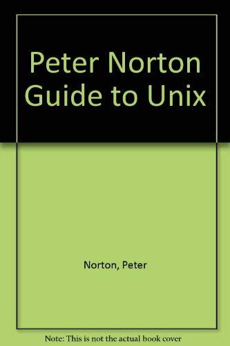 9780679790563: Peter Norton's Guide to Unix