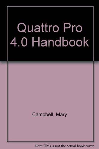 9780679791003: Quattro Pro 4.0 Handbook