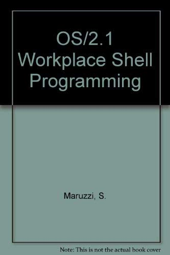 OS/2 2.1 Workplace Shell Programming: Maruzzi, Stefano