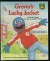 9780679800774: GROVER'S LUCKY JACKET (Sesame Street Start-To-Read Books)