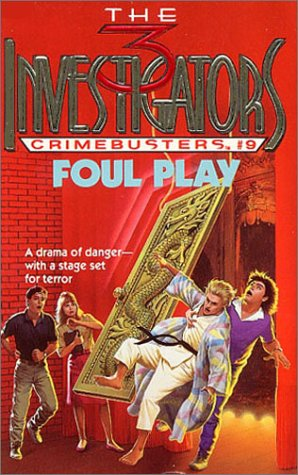 9780679800903: Foul Play (The Three Investigators-Crimebusters, Book 9)