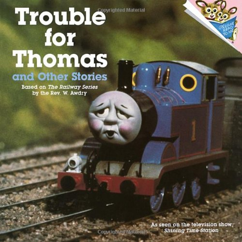 Trouble for Thomas and Other Stories (Thomas: Reverand W Awdry