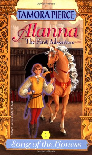 9780679801146: Alanna: The First Adventure (Song of the Lioness, Vol. 1)