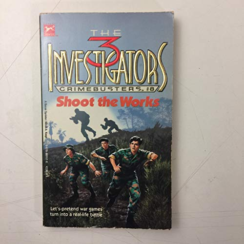 9780679801573: SHOOT THE WORKS (The 3 Investigators-Crimebusters, Book 8)