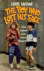 The Boy Who Lost His Face: Louis Sachar