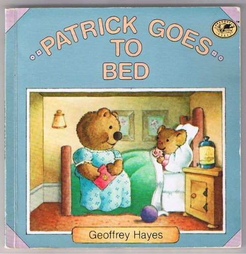 9780679801610: PATRICK GOES TO BED (Patrick Books)