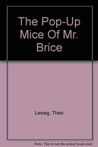 9780679801993: The Pop-Up Mice Of Mr. Brice