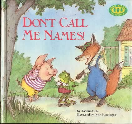 9780679802587: DON'T CALL ME NAMES ! (A Just right book)