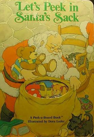 Lets Peek Into Santa's Sack (Peek-a-Board Books): Peek-A-Board