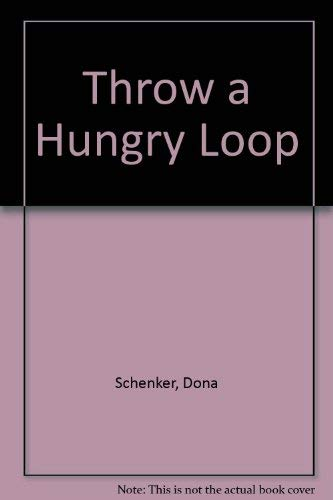 9780679803324: Throw a Hungry Loop