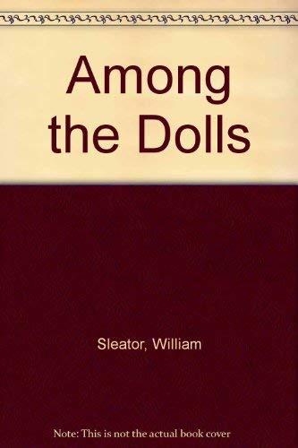 9780679803478: Among the Dolls