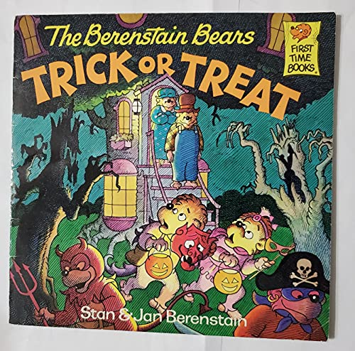 9780679803553: BERENSTAIN BEARS TRICK OR TREAT (FIRST TIME BOOKS)