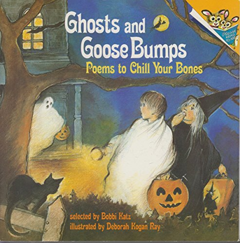 Ghosts and GooseBumps: Poems to Chill Your: Katz, Bobbi