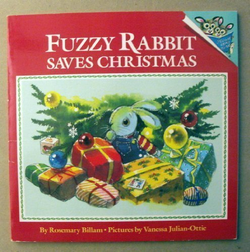 9780679804604: FUZZY RABBIT SAVES CHRISTMAS (Picturebacks)
