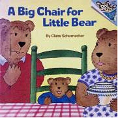 9780679805007: A BIG CHAIR FOR LITTLE BEAR (Picturebacks)
