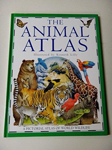 9780679805014: The Animal Atlas: A Pictorial Atlas of World Wildlife