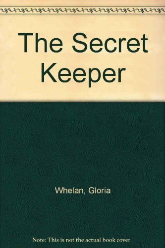 The Secret Keeper: Whelan, Gloria