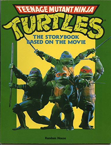 9780679806530: Teenage Mutant Ninja Turtles (The Storybook Based on the Movie)