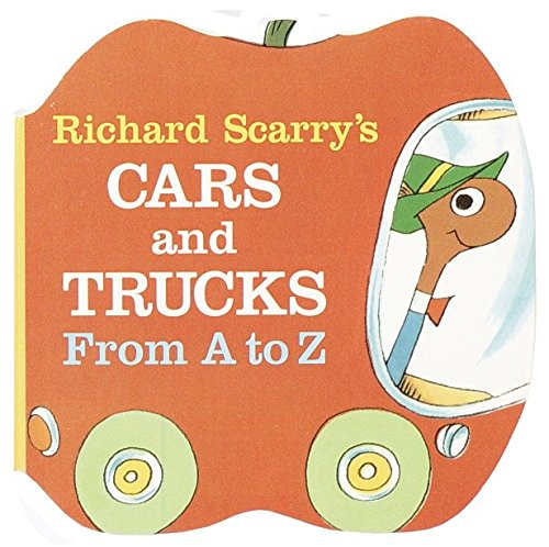 Richard Scarry's Cars and Trucks from A to Z (A Chunky Book(R)): Richard Scarry
