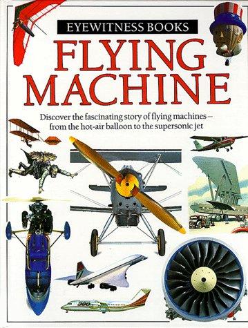 9780679807445: Flying Machine (Eyewitness books)