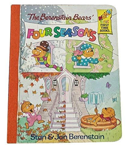 9780679807490: The Berenstain Bears' Four Seasons (First First Time Books)