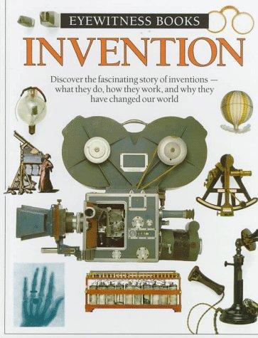 Eyewitness Books: Invention.: Bender, Lionel.
