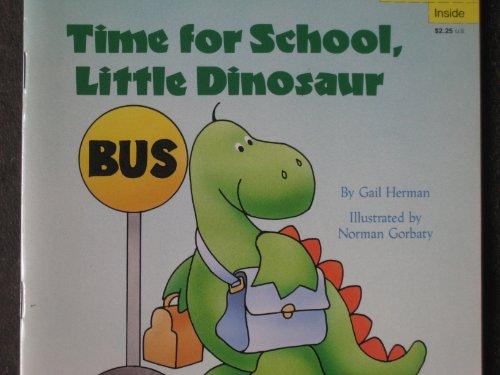 9780679807896: Time for School, Little Dinosaur (Pictureback readers)