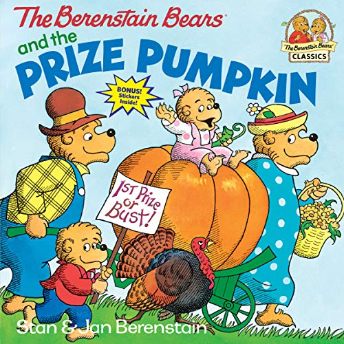 9780679808473: The Berenstain Bears and the Prize Pumpkin