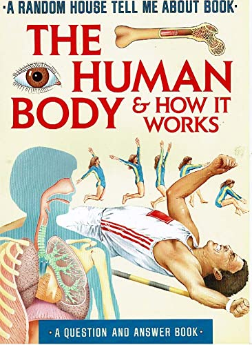 9780679808602: HUMAN BODY AND HOW IT WORKS (Tell Me About)