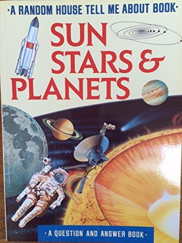 9780679808626: SUN, STARS AND PLANETS (Tell Me About)