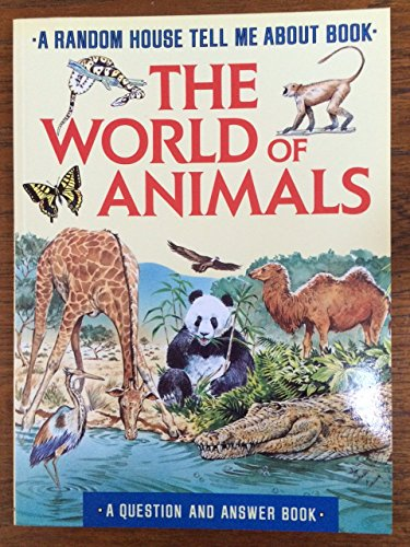 9780679808640: WORLD OF ANIMALS (Tell Me About)