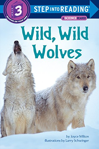 9780679810520: Wild, Wild Wolves (Step into Reading)