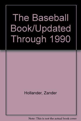 9780679810551: The Baseball Book/Updated Through 1990
