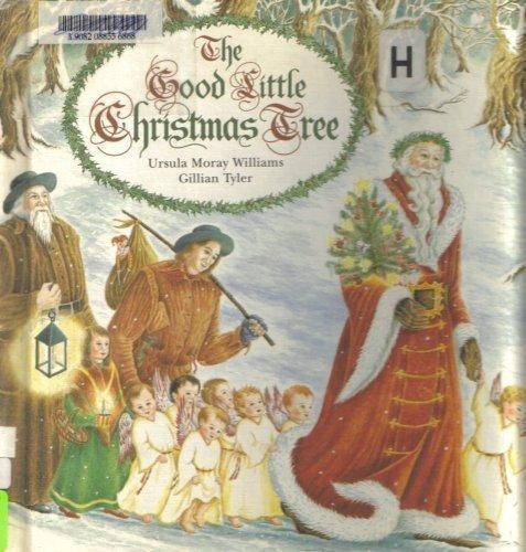 The Good Little Christmas Tree: Ursula Moray Williams