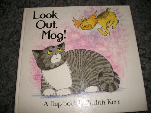 LOOK OUT MOG (Flap Books): Kerr, Judith
