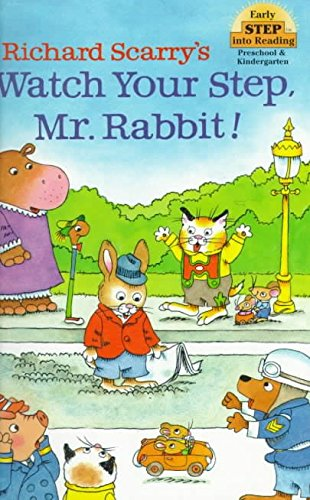 9780679810728: Richard Scarry's Watch Your Step, Mr. Rabbit! (Pictureback Reader)