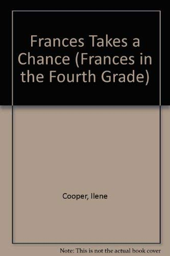 9780679811107: FRANCES TAKES A CHANCE (Frances in the Fourth Grade)
