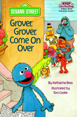 9780679811176: Grover, Grover, Come on Over! (Step into Reading, Step 1, paper)