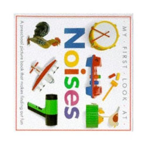 Noises: Dorling Kindersley Publishing Staff