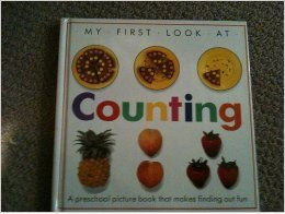 MY FIRST LOOK AT COUNTING: Dorling Kindersley Ltd