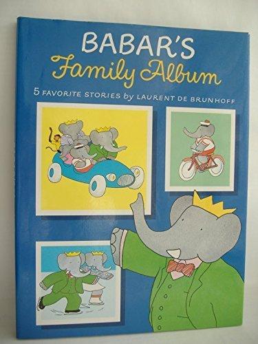 Babar's Family Album: De Brunhoff, Laurent