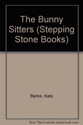 9780679812326: THE BUNNYSITTERS (Stepping Stone Books)