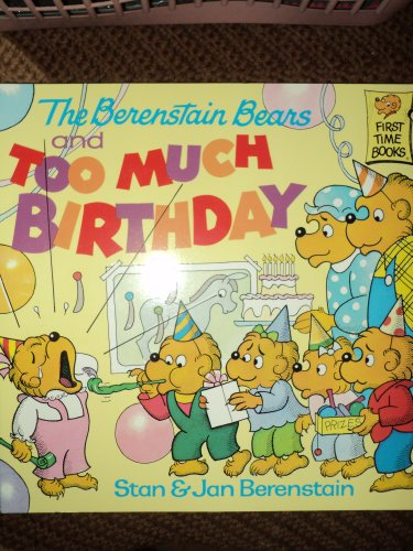 9780679812661: Berenstain Bears & Too Much Birthday
